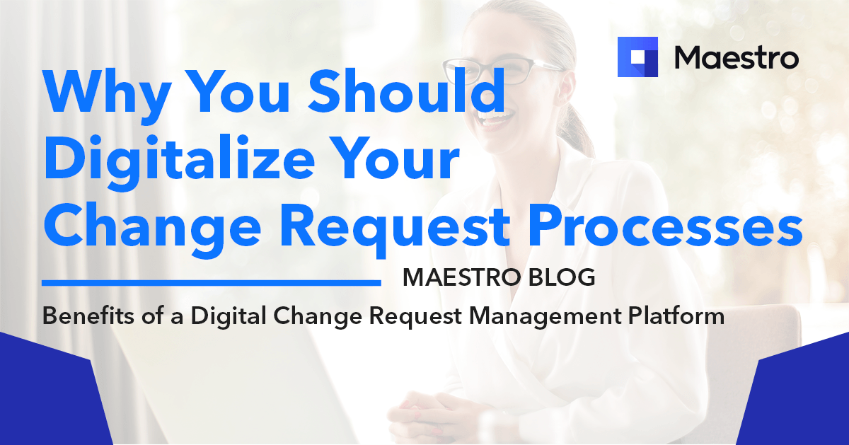 Maestrocr-digital-change-request-management