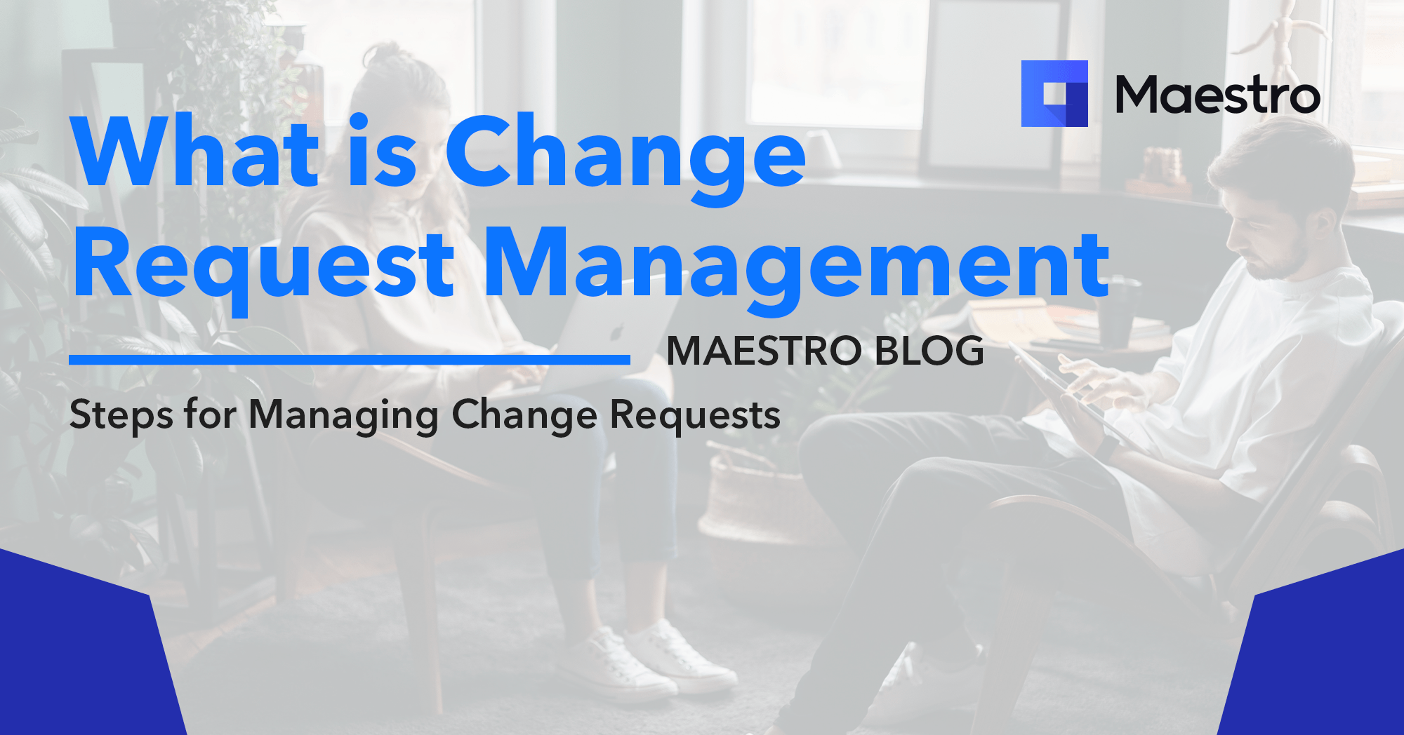 What is change request management